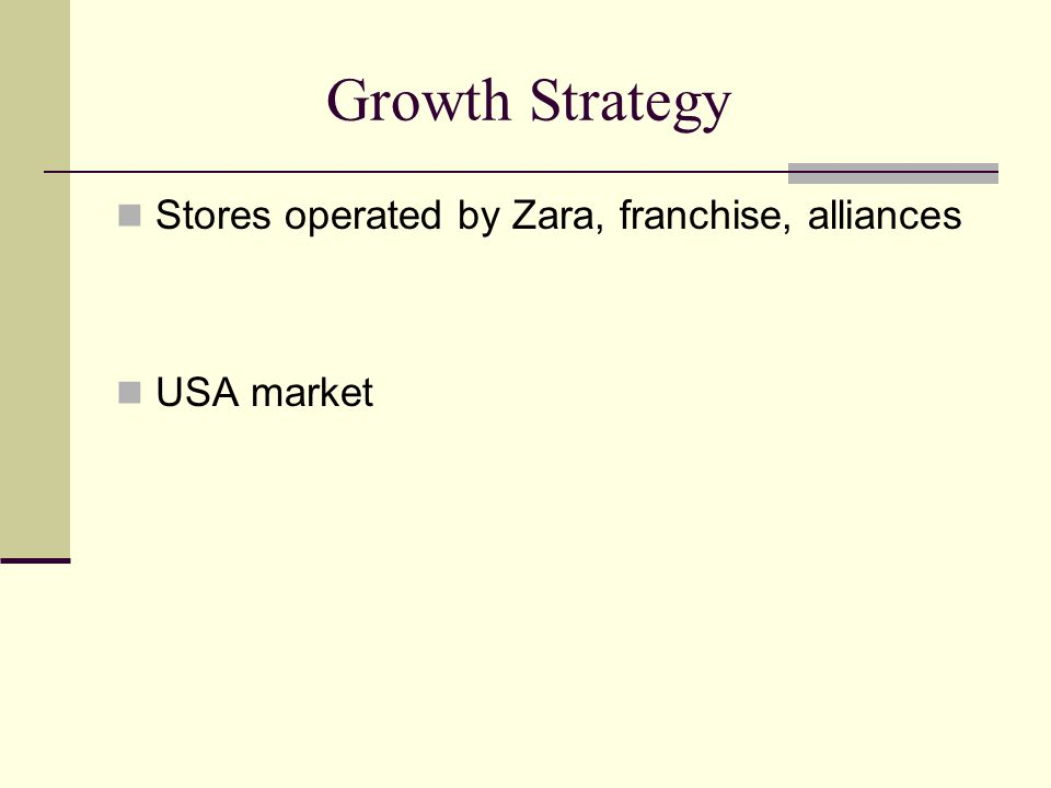 Growth Strategy Stores operated by Zara, franchise, alliances