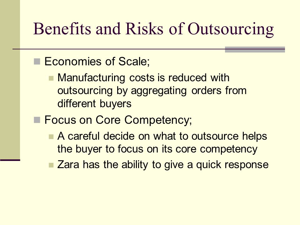 Benefits and Risks of Outsourcing