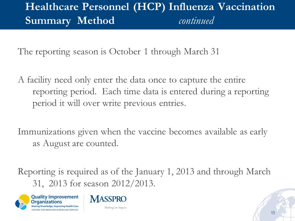 Healthcare Personnel (HCP) Influenza Vaccination Summary Method continued
