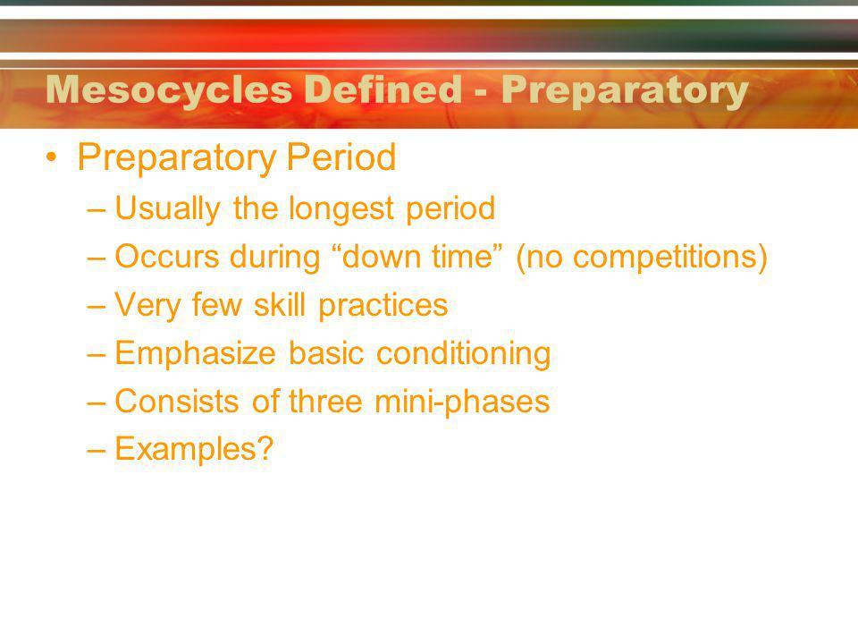 Mesocycles Defined - Preparatory