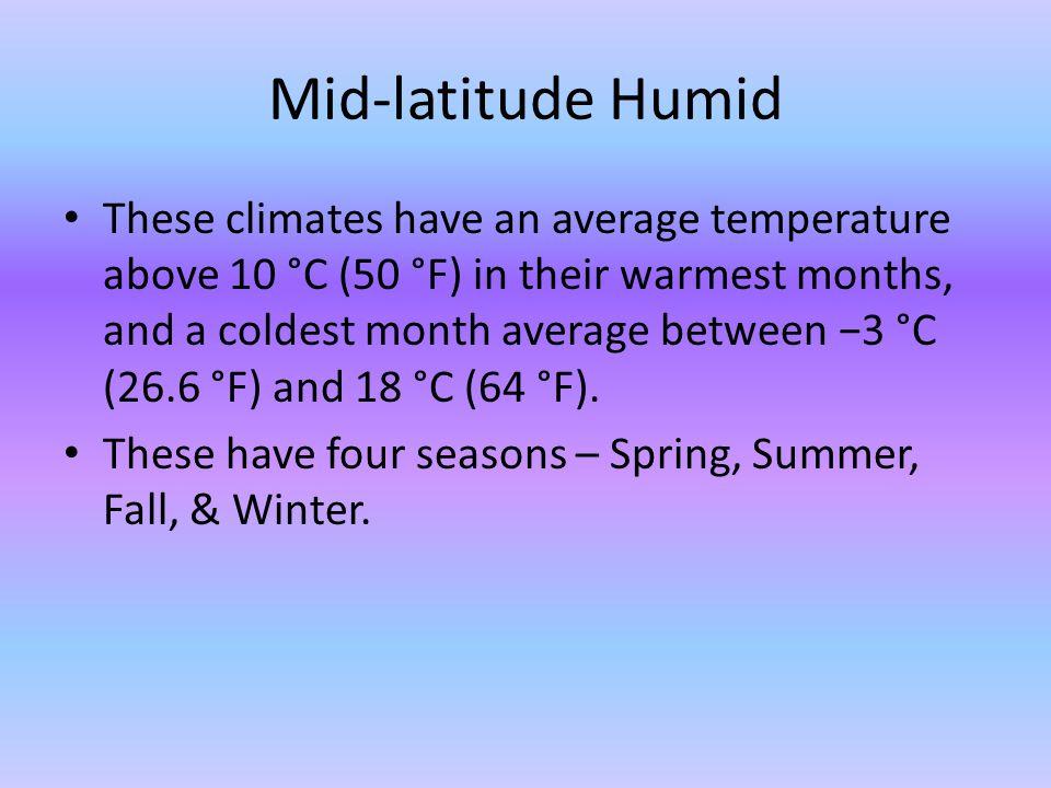Mid-latitude Humid