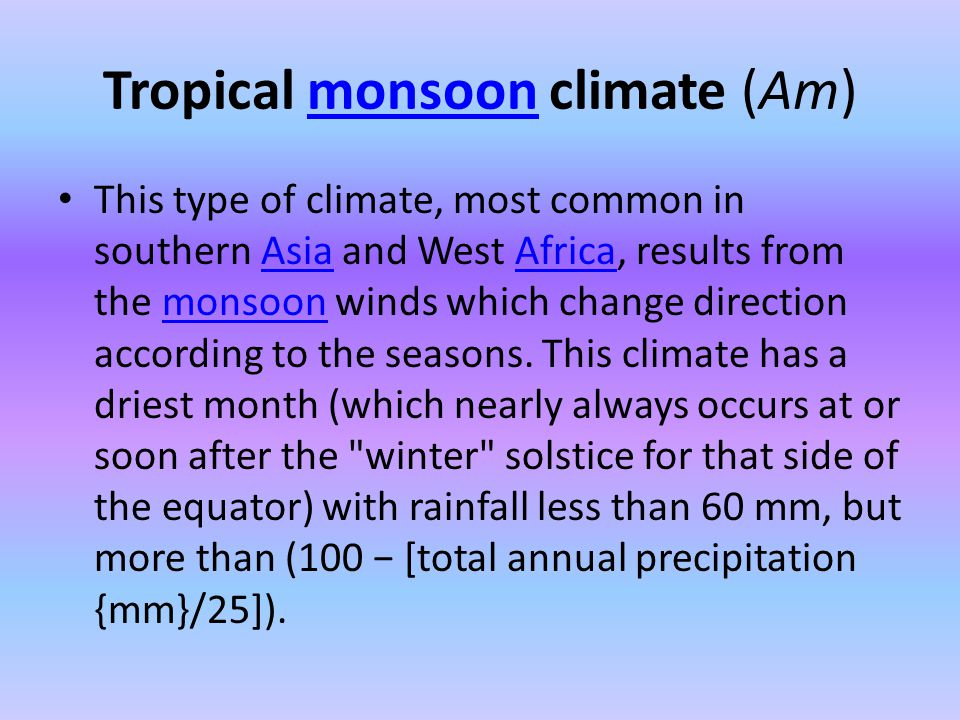 Tropical monsoon climate (Am)
