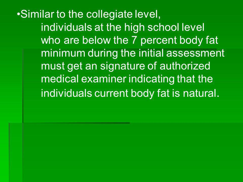 Similar to the collegiate level,. individuals at the high school level
