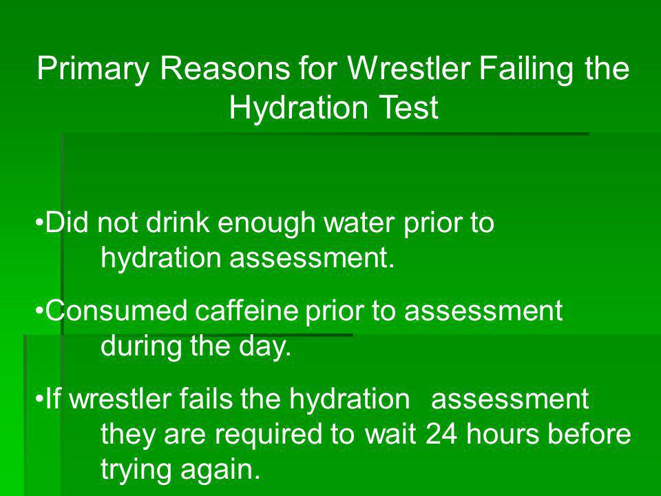 Primary Reasons for Wrestler Failing the Hydration Test