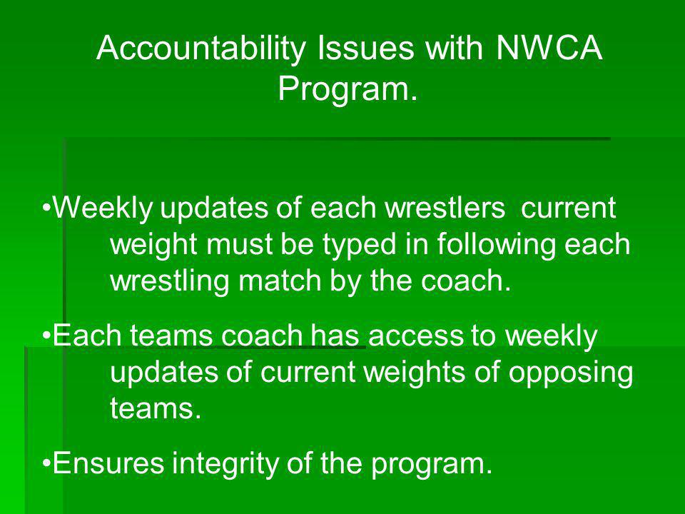 Accountability Issues with NWCA Program.