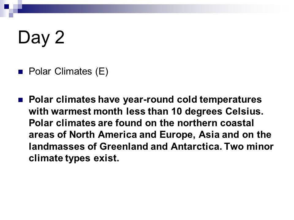 Day 2 Polar Climates (E)