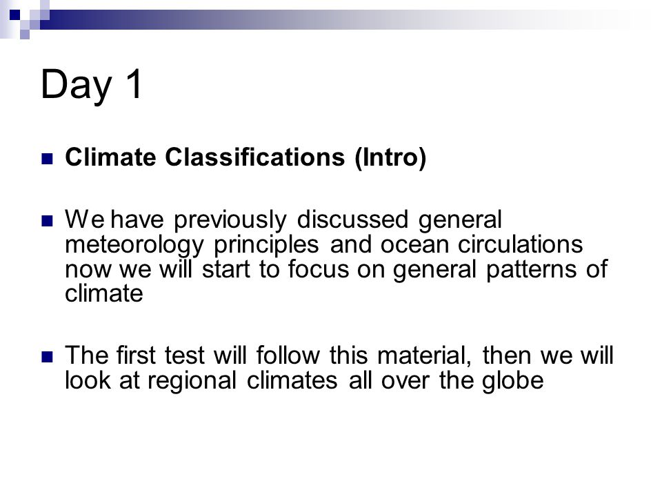 Day 1 Climate Classifications (Intro)