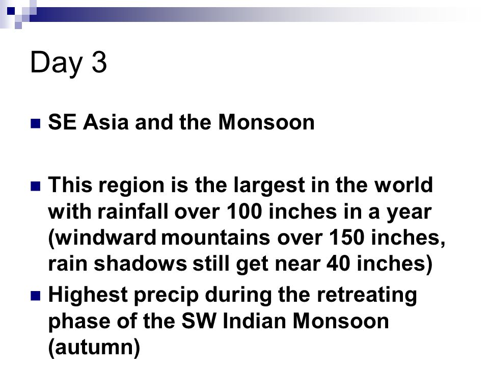 Day 3 SE Asia and the Monsoon