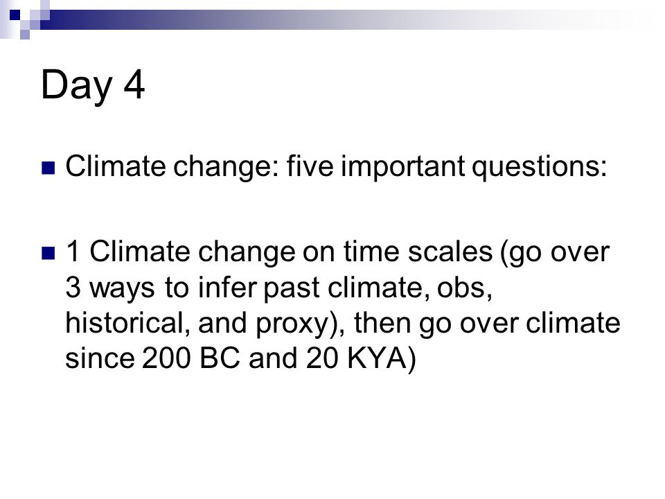 Day 4 Climate change: five important questions: