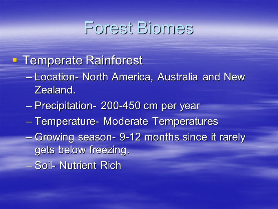 Forest Biomes Temperate Rainforest