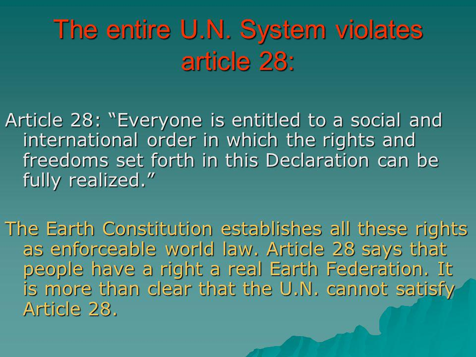 The entire U.N. System violates article 28: