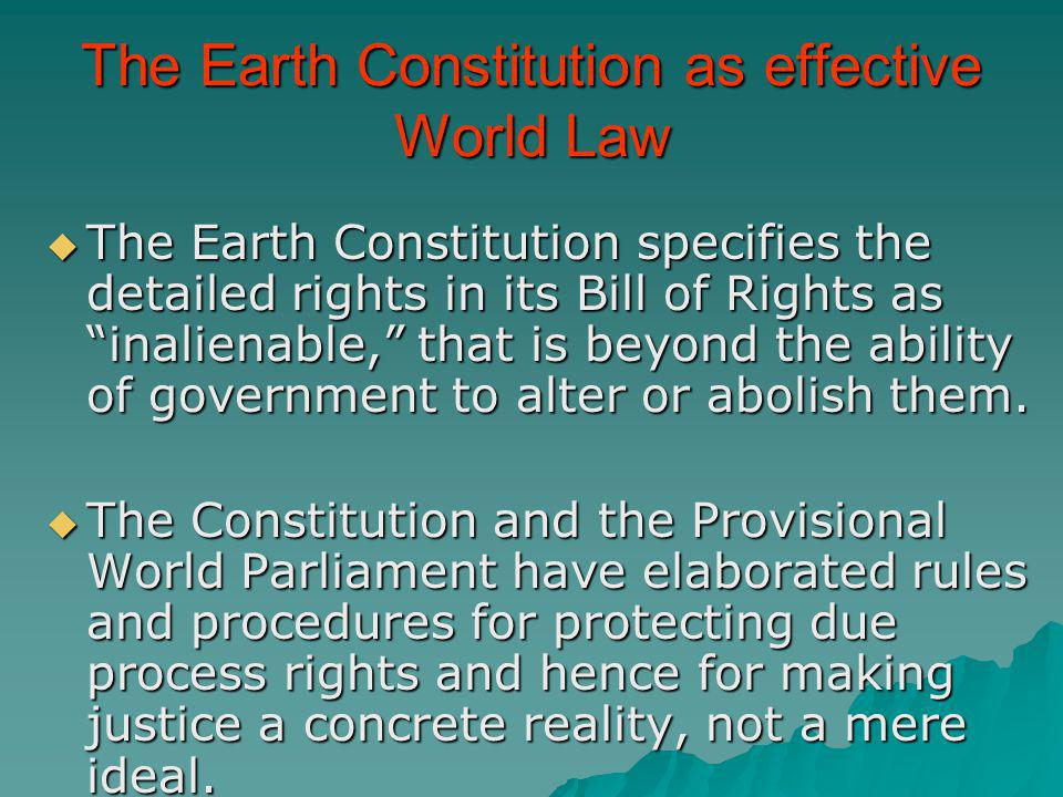 The Earth Constitution as effective World Law