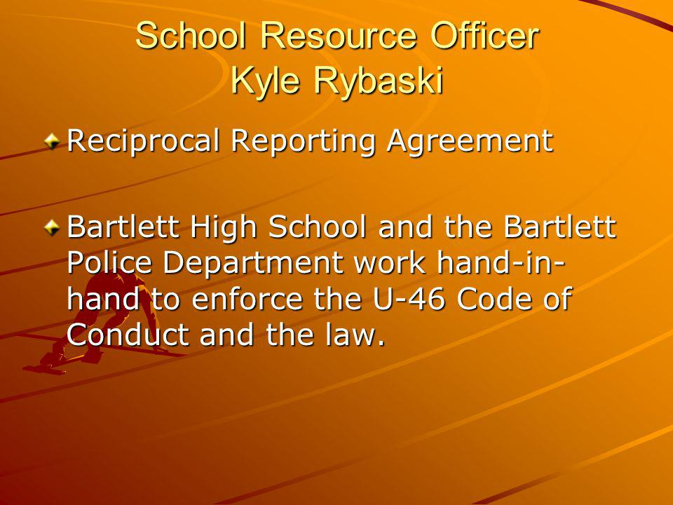 School Resource Officer Kyle Rybaski