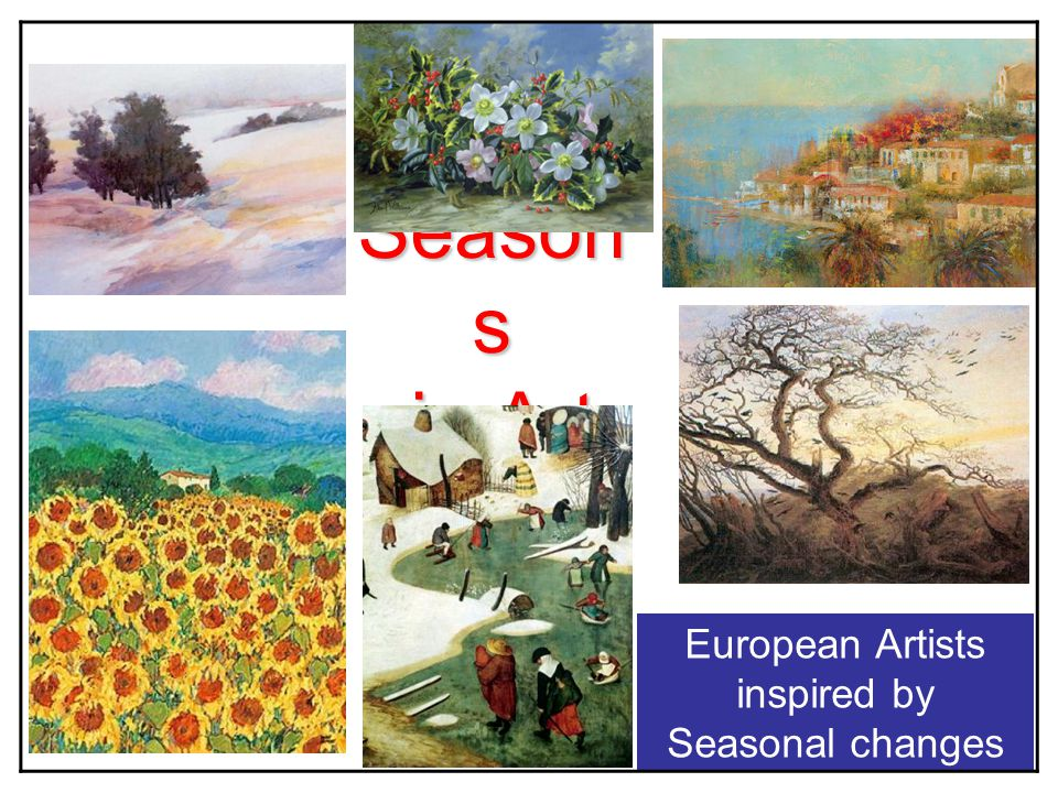 European Artists inspired by Seasonal changes