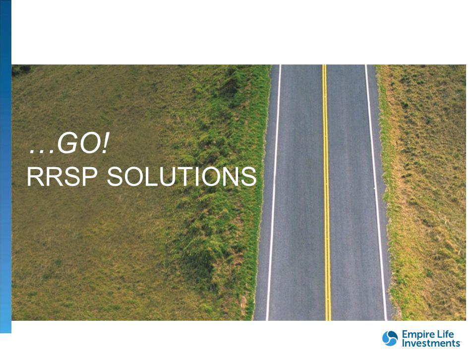 …GO! RRSP SOLUTIONS