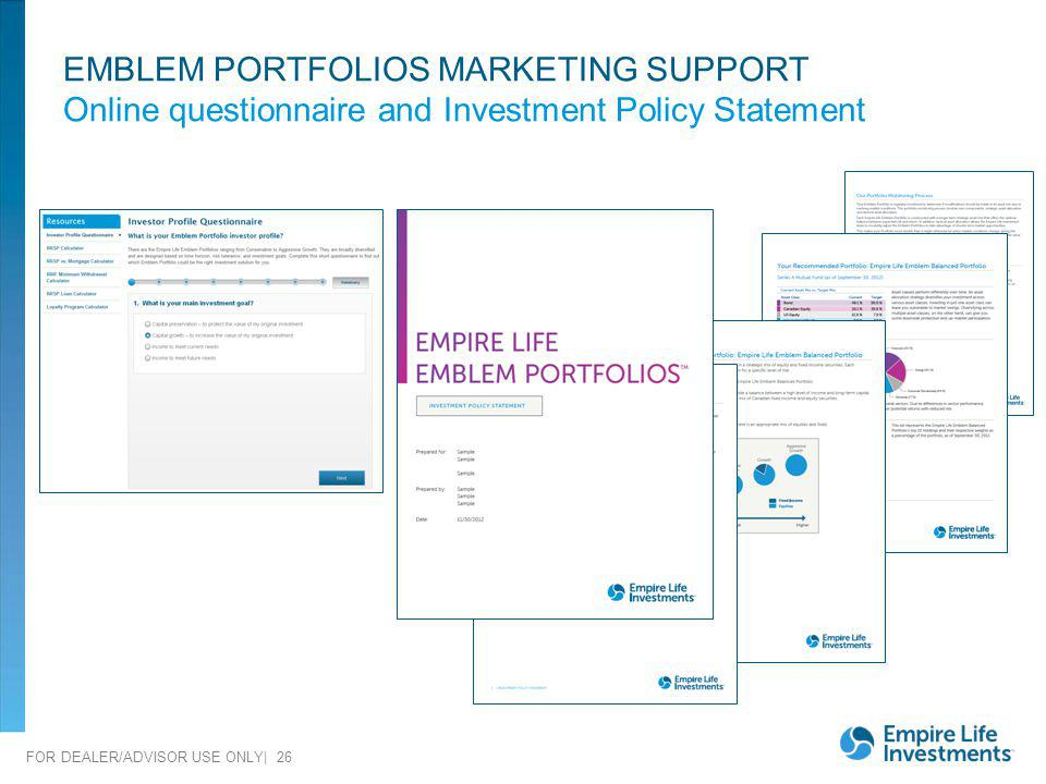EMBLEM PORTFOLIOS MARKETING SUPPORT Online questionnaire and Investment Policy Statement