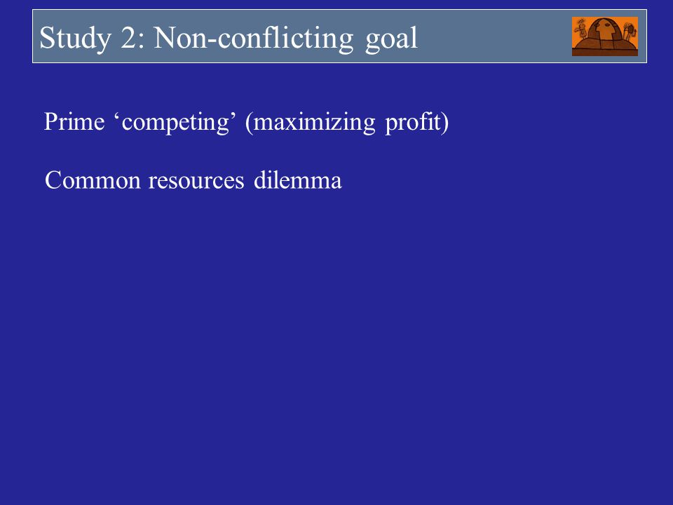 Study 2: Non-conflicting goal