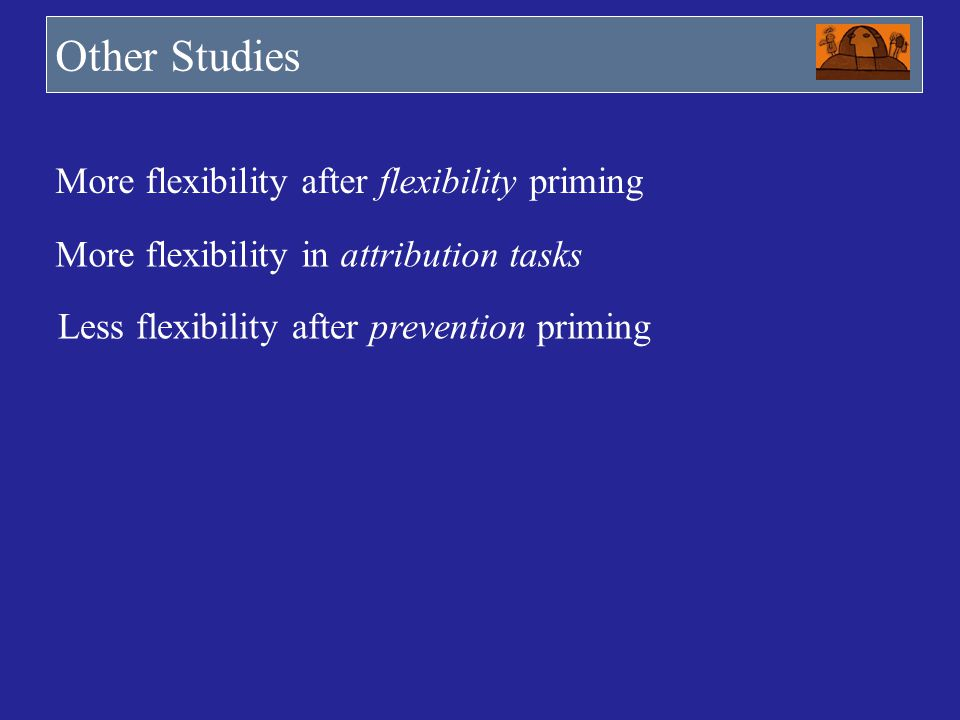 Other Studies More flexibility after flexibility priming