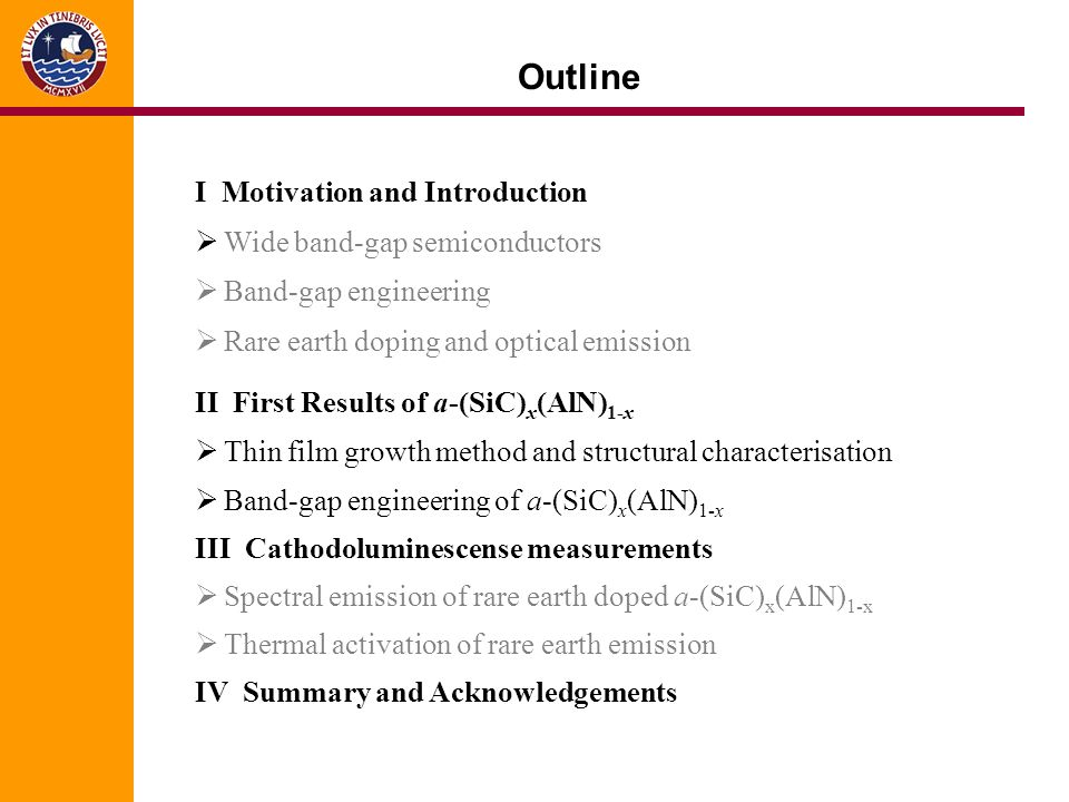 Outline I Motivation and Introduction Wide band-gap semiconductors