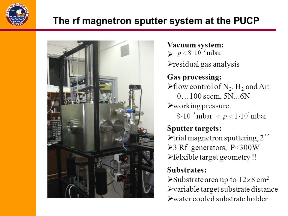 The rf magnetron sputter system at the PUCP