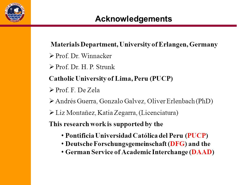 Acknowledgements Materials Department, University of Erlangen, Germany