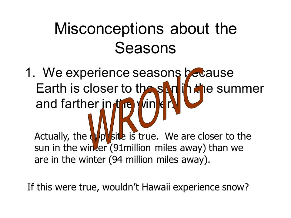 Misconceptions about the Seasons