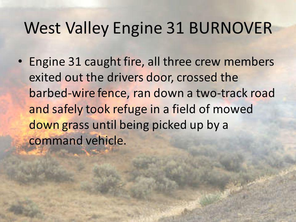 West Valley Engine 31 BURNOVER