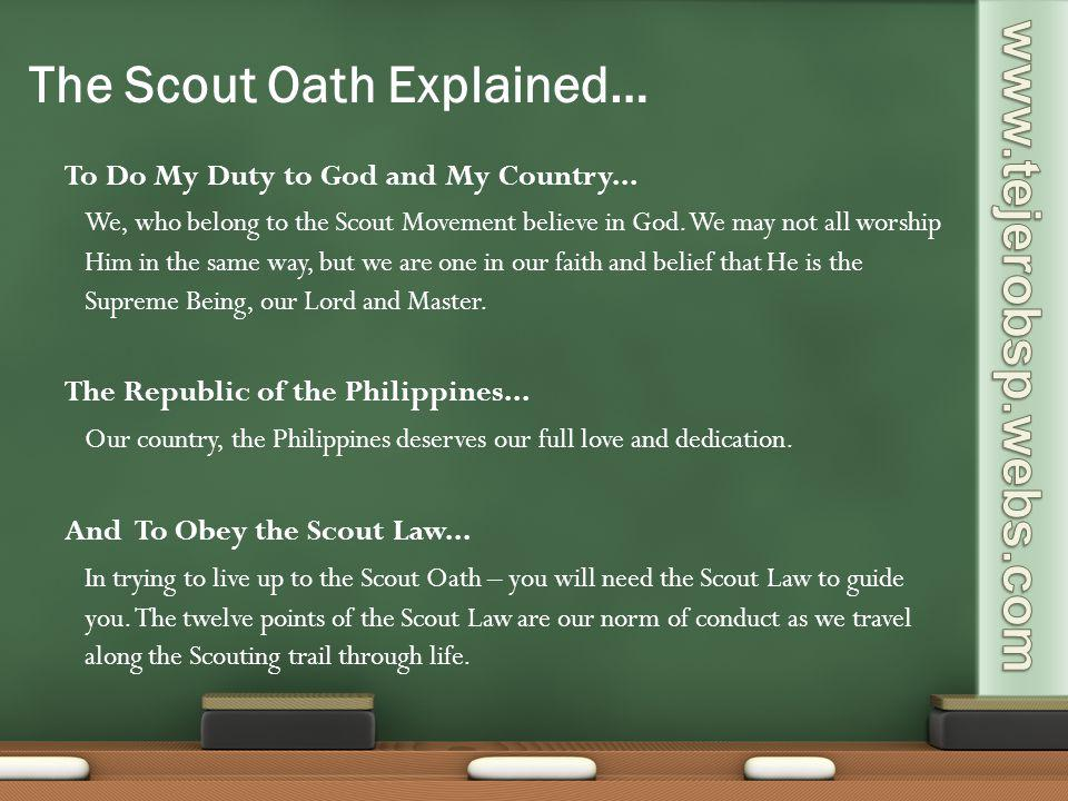 The Scout Oath Explained…