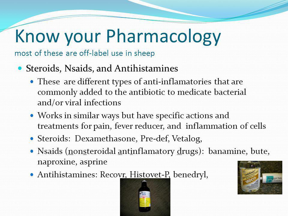 Know your Pharmacology most of these are off-label use in sheep