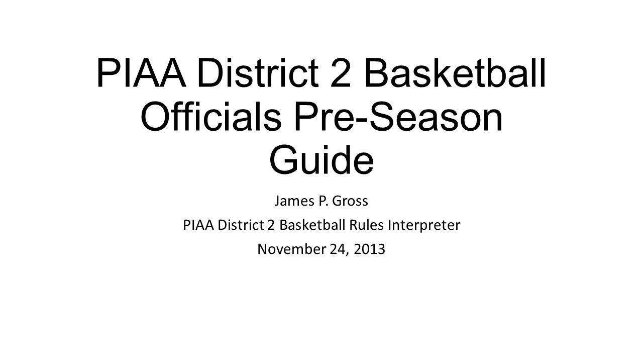 PIAA District 2 Basketball Officials Pre-Season Guide