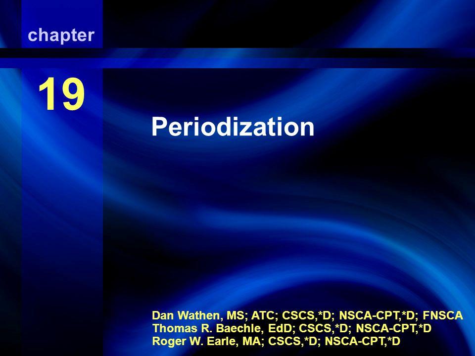 Periodization Periodization chapter 19
