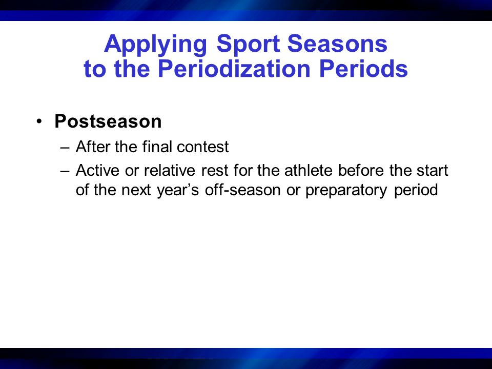 Applying Sport Seasons to the Periodization Periods