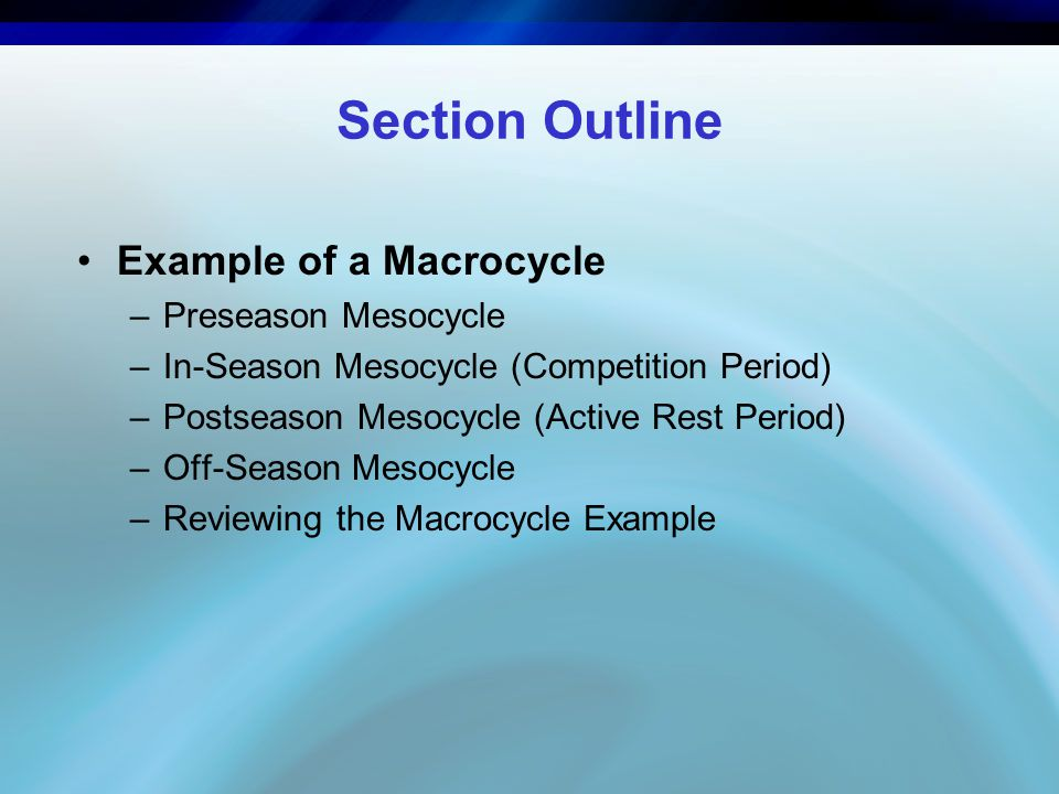 Section Outline Example of a Macrocycle Preseason Mesocycle