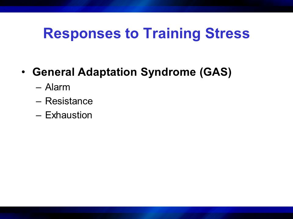Responses to Training Stress