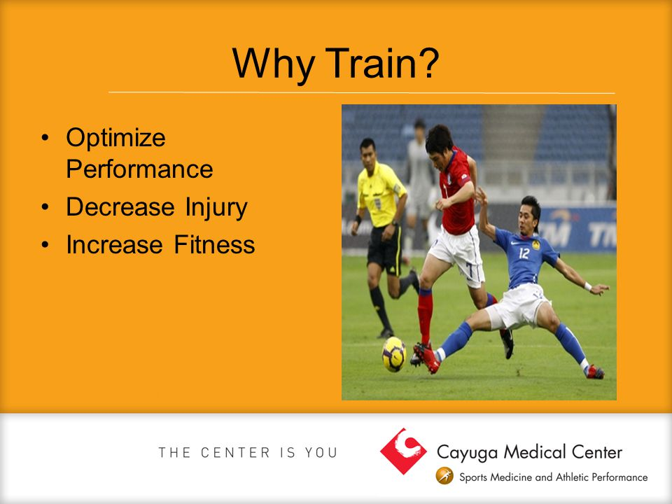 Why Train Optimize Performance Decrease Injury Increase Fitness