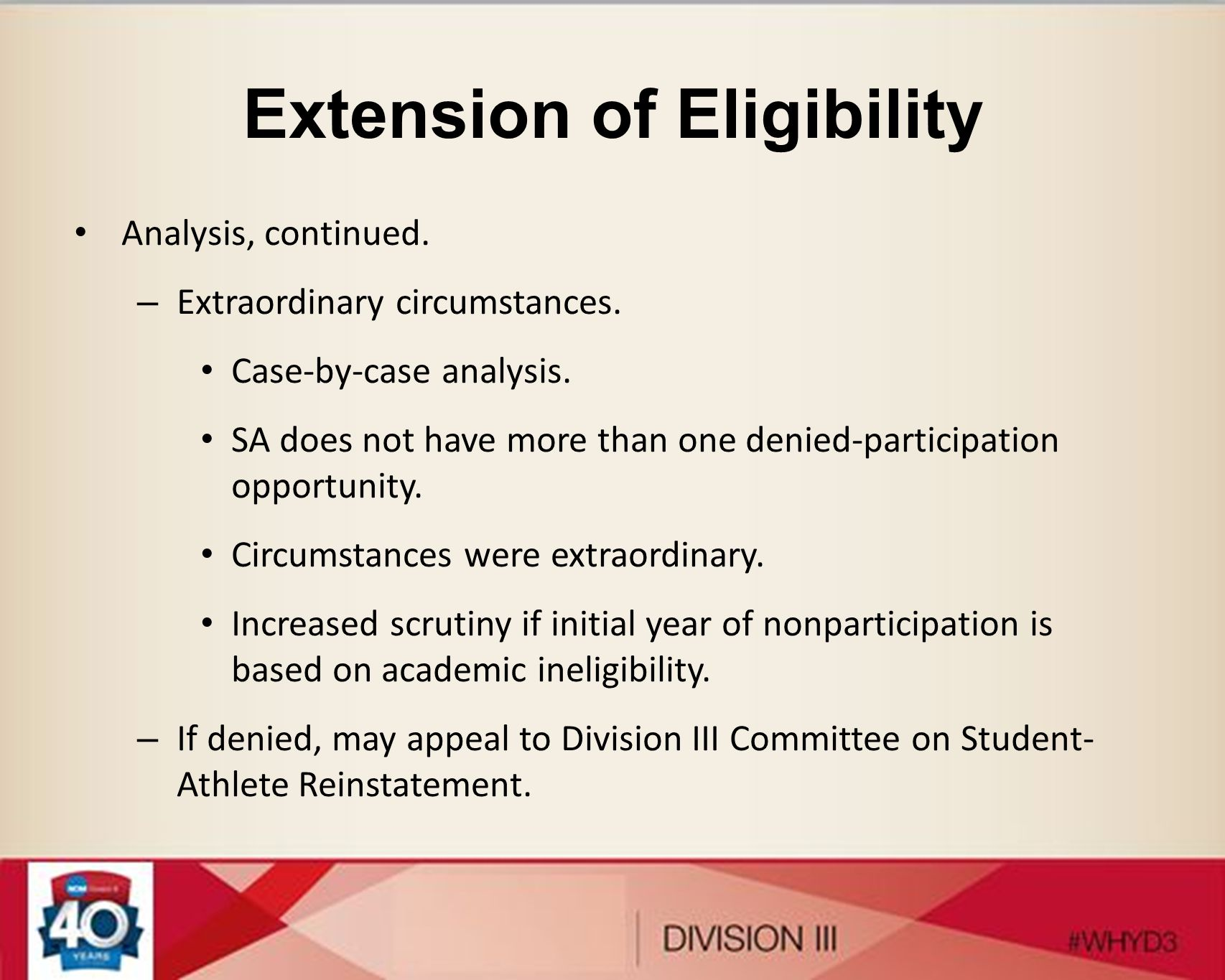 Extension of Eligibility