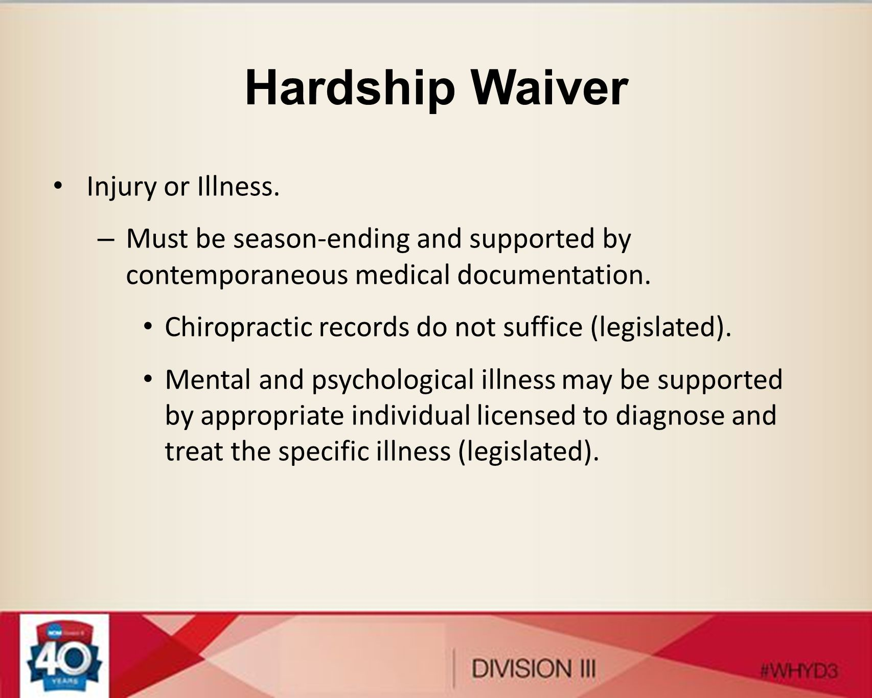 Hardship Waiver Injury or Illness.