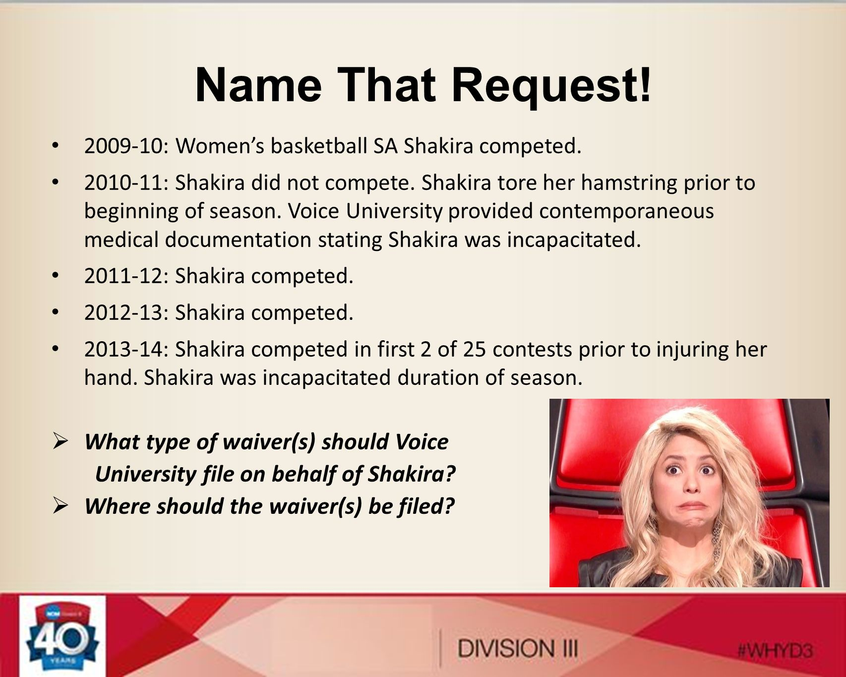 Name That Request! What type of waiver(s) should Voice