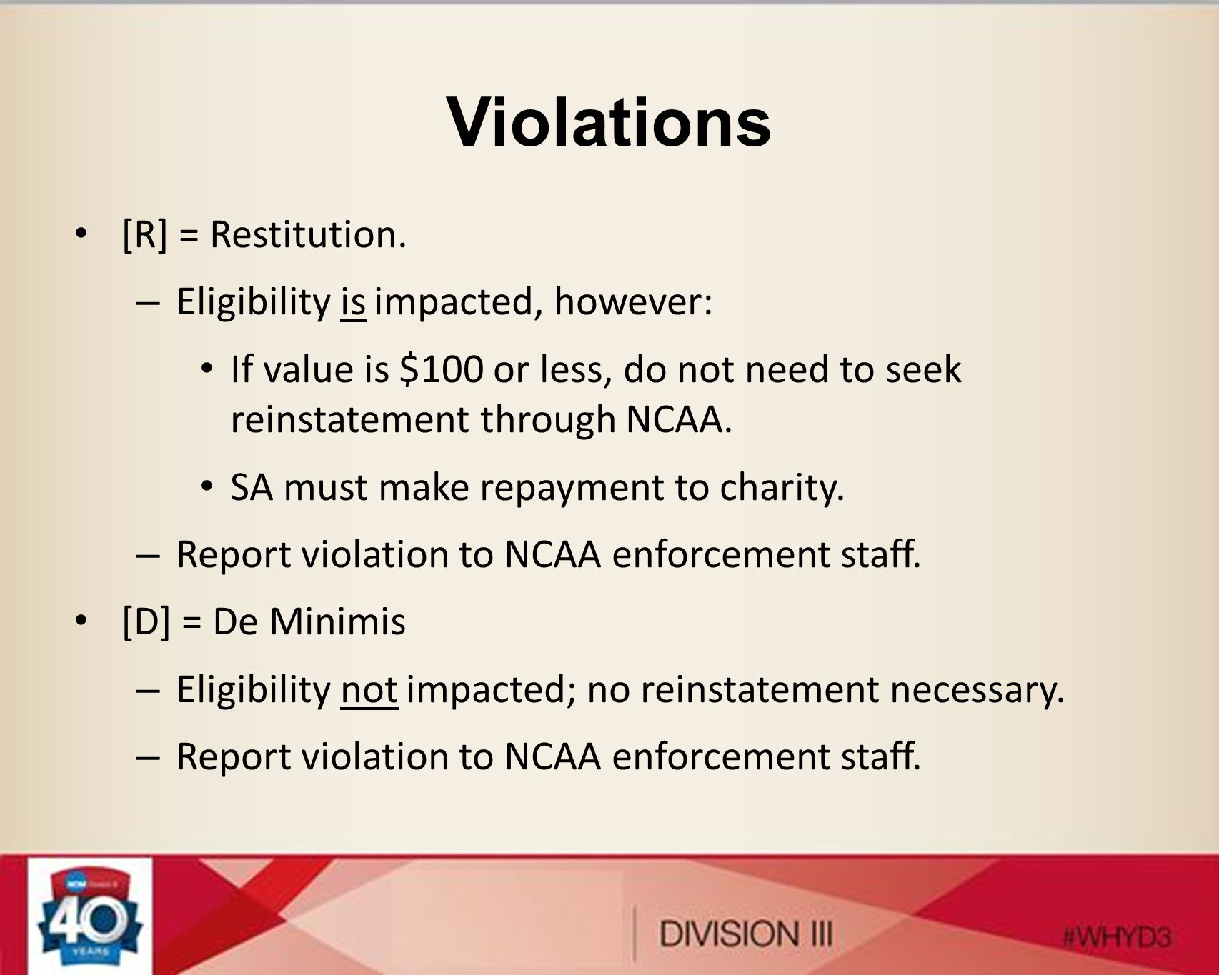 Violations [R] = Restitution. Eligibility is impacted, however: