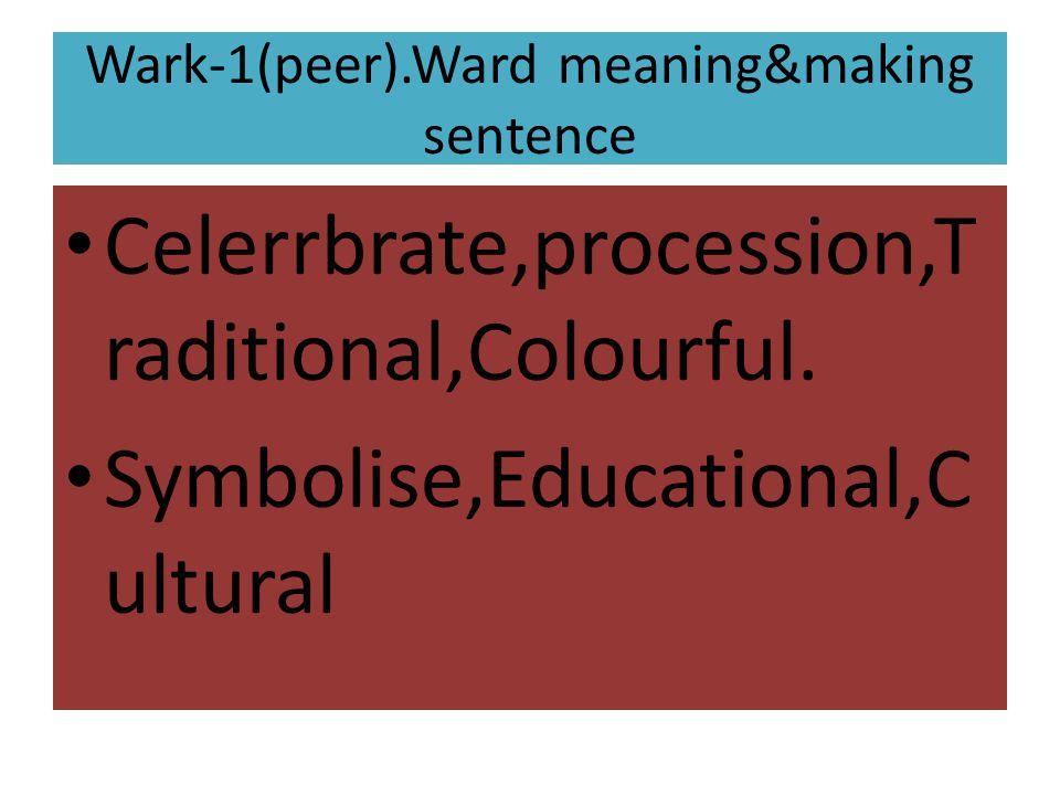Wark-1(peer).Ward meaning&making sentence