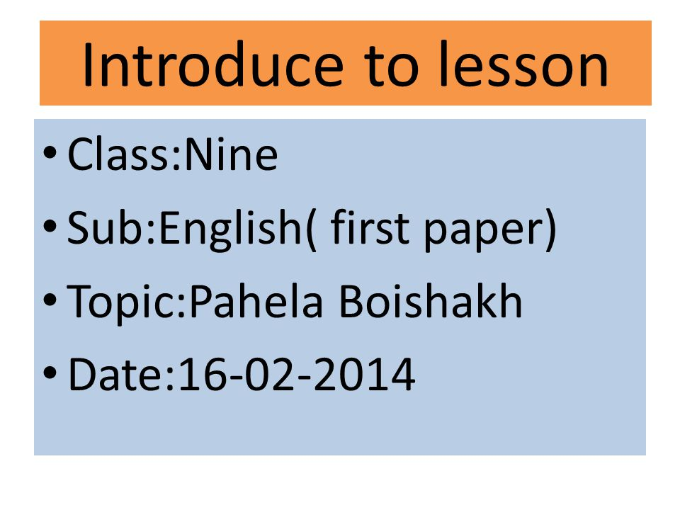 Introduce to lesson Class:Nine Sub:English( first paper)