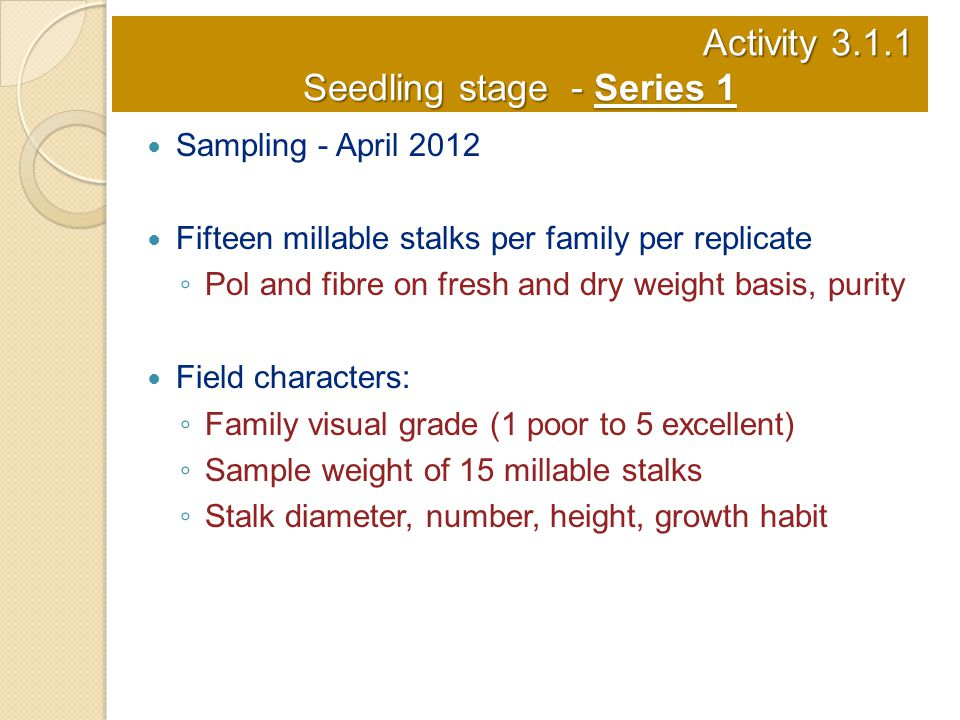 Activity 3.1.1 Seedling stage - Series 1
