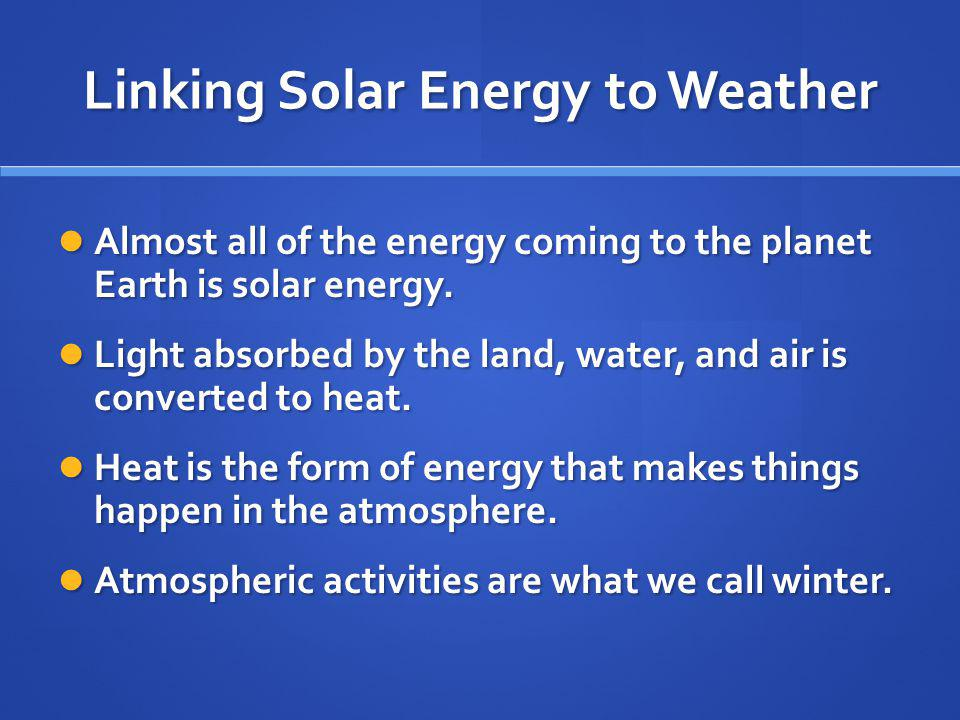 Linking Solar Energy to Weather