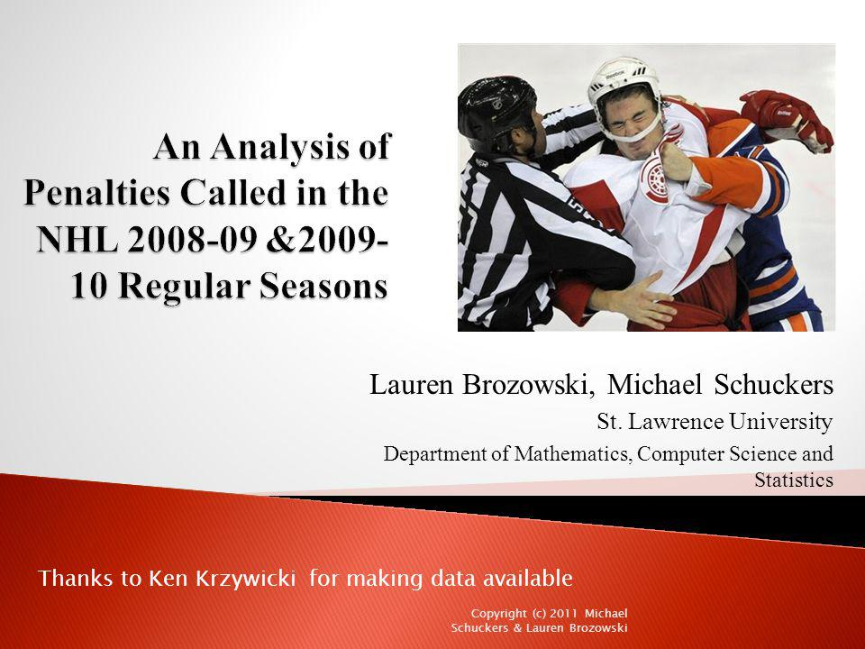 An Analysis of Penalties Called in the NHL 2008-09 &2009-10 Regular Seasons