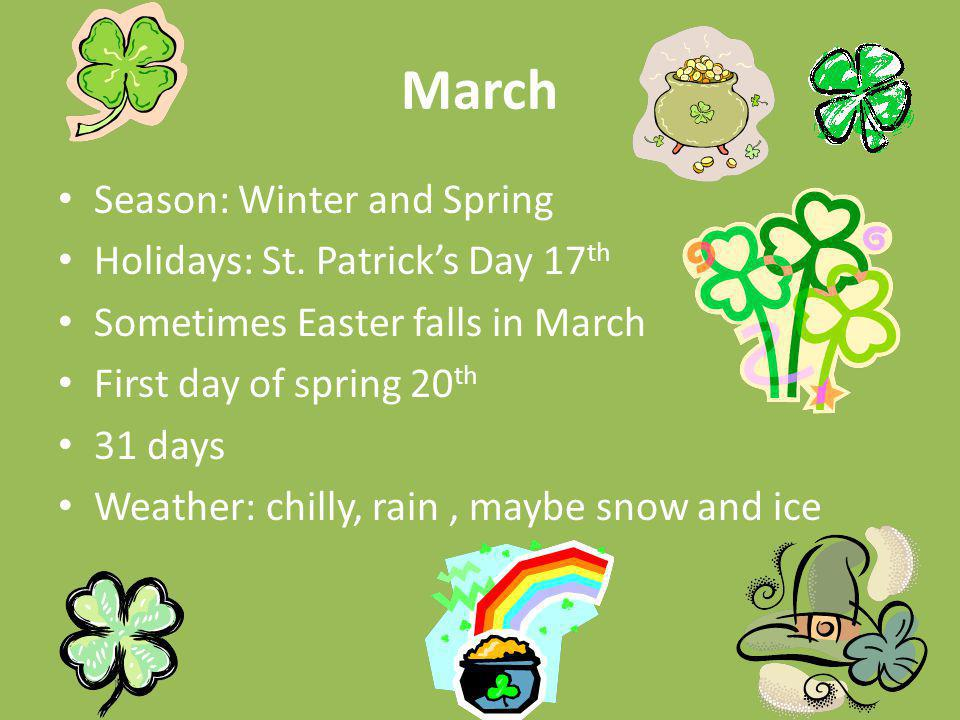 March Season: Winter and Spring Holidays: St. Patrick's Day 17th