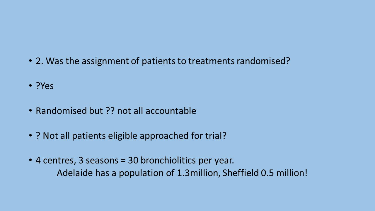 2. Was the assignment of patients to treatments randomised