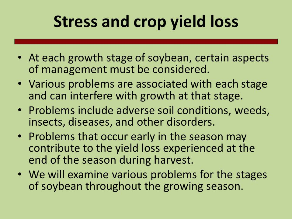Stress and crop yield loss