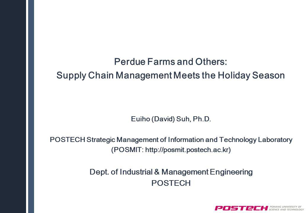 Perdue Farms and Others: Supply Chain Management Meets the Holiday Season