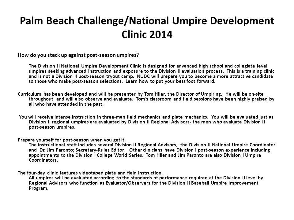 Palm Beach Challenge/National Umpire Development Clinic 2014