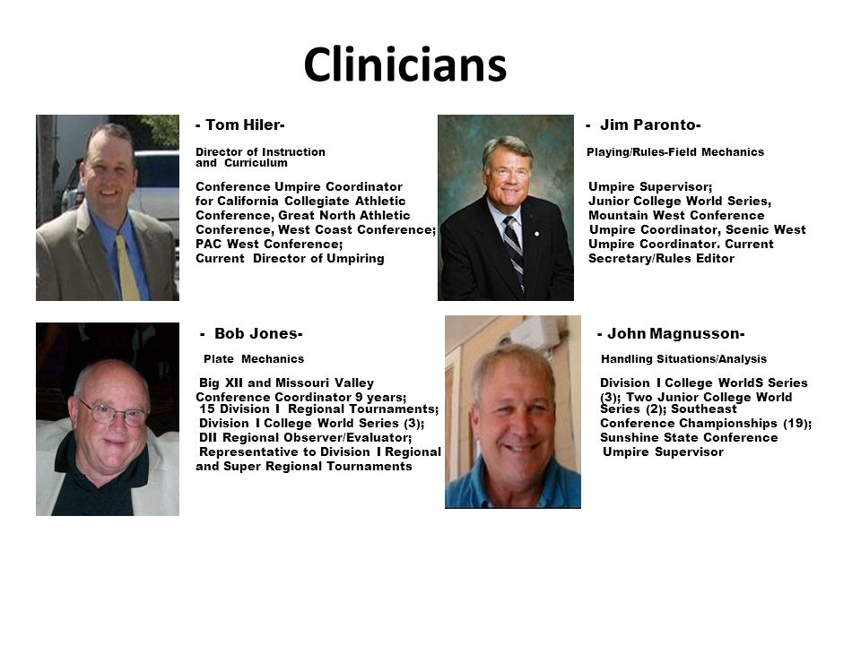 Clinicians - Tom Hiler- - Jim Paronto-